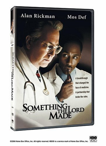 something the lord made Directed by joseph sargent with alan rickman, yasiin bey, kyra sedgwick, gabrielle union a dramatization of the relationship between heart surgery pioneers alfred.