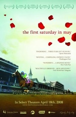The First Saturday in May 2007 movie.jpg