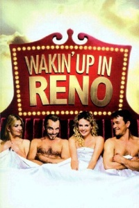 Waking Up in Reno 2002 movie.jpg