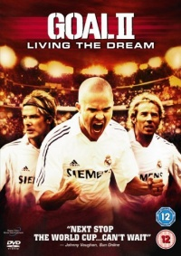 Goal 2 Living the Dream 2007 movie.jpg