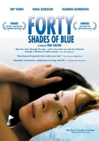 Forty Shades of Blue 2005 movie.jpg