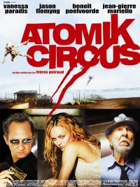 Atomik Circus Le retour de James Bataille 2004 movie.jpg