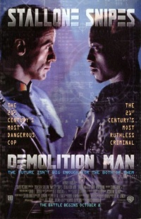 Demolition Man 1993 movie.jpg