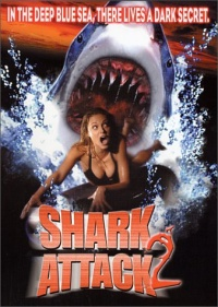 Shark Attack 2 2001 movie.jpg
