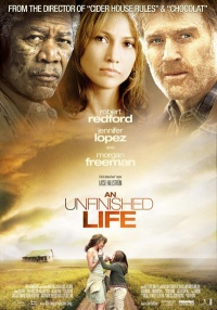 Unfinished Life An 2004 movie.jpg
