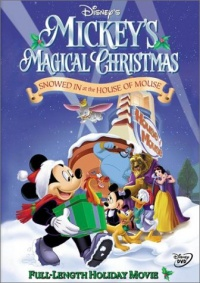 Mickeys Magical Christmas Snowed In At The House Of Mouse 2001 movie.jpg